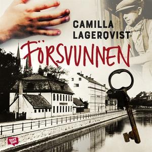 Försvunnen (ljudbok) av Camilla Lagerqvist