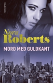 Mord med guldkant (In Death, del 2)