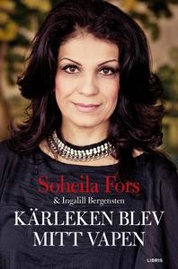 Kärleken blev mitt vapen (ljudbok) av Soheila F