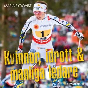 Kvinnor, idrott & manliga ledare (ljudbok) av M