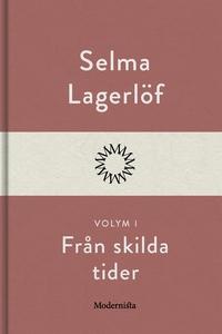 Från skilda tider I (e-bok) av Selma Lagerlöf