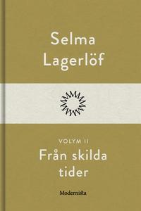 Från skilda tider II (e-bok) av Selma Lagerlöf