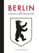 EN ANNORLUNDA RESEGUIDE BERLIN
