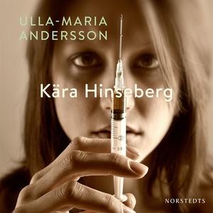 Kära Hinseberg (ljudbok) av Ulla-Maria Andersso