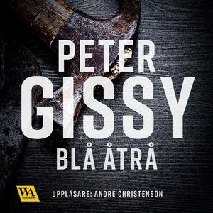 Blå åtrå (ljudbok) av Peter Gissy
