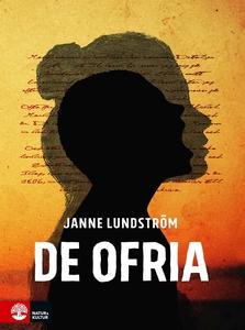 De ofria (e-bok) av Janne Lundström