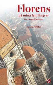 Florens på mina fem fingrar (e-bok) av Agneta H