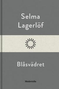 Blåsvädret (e-bok) av Selma Lagerlöf