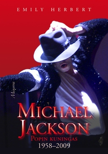 Michael Jackson: popin kuningas 1958-2009 (e-bo