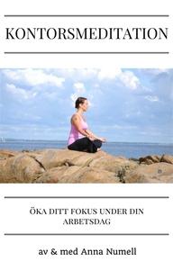 Kontorsmeditation-Guidad meditation för dig som