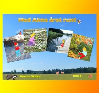 Med Alma året runt (e-bok) av Carina Wilke