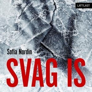 Svag is / Lättläst (ljudbok) av Sofia Nordin
