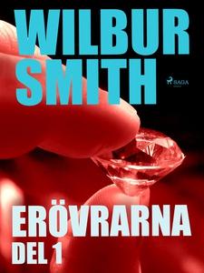 Erövrarna del 1 (e-bok) av Wilbur Smith