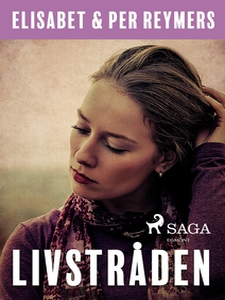Livstråden (e-bok) av Elisabet Reymers, Per Rey