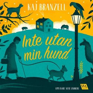Inte utan min hund (ljudbok) av Kaj Branzell