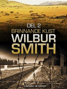 Brinnande kust del 2 (e-bok) av Wilbur Smith