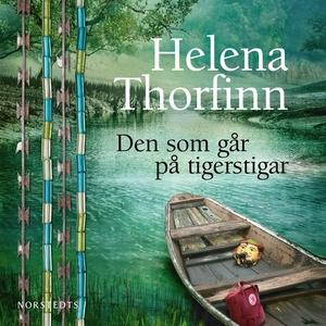 Den som går på tigerstigar (ljudbok) av Helena