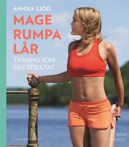 Mage rumpa lår (e-bok) av Annika Sjöö