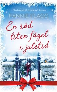 En röd liten fågel i juletid (e-bok) av Fannie