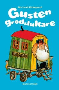 Gusten Grodslukare (e-bok) av Ole Lund Kirkegaa