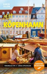 Mitt Köpenhamn (e-bok) av Karin Zillén