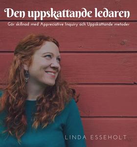 Den uppskattande ledaren (ljudbok) av Linda Ess