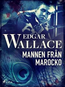 Mannen från Marocko (e-bok) av Edgar Wallace