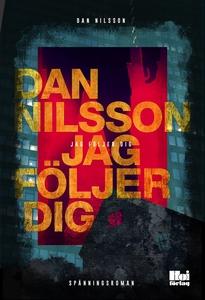 Jag följer dig (e-bok) av Dan Nilsson