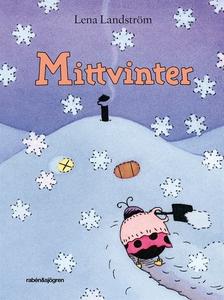 Mittvinter (e-bok) av Lena Landström
