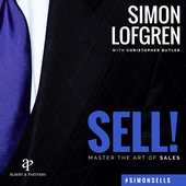 SELL! : Master the Art of Sales