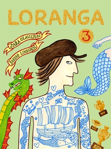 Loranga. Del 3 (e-bok) av Sara Olausson