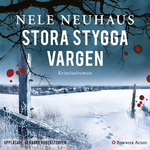 Stora stygga vargen (ljudbok) av Nele Neuhaus