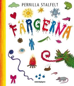 Färgerna (e-bok) av Pernilla Stalfelt