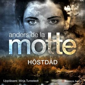 Höstdåd (ljudbok) av Anders De la Motte