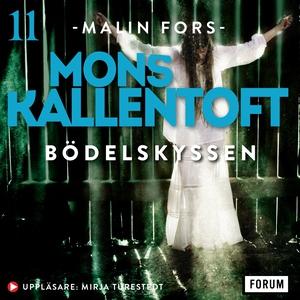 Bödelskyssen (ljudbok) av Mons Kallentoft