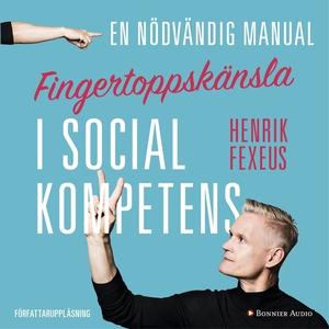 Fingertoppskänsla : En nödvändig manual i socia
