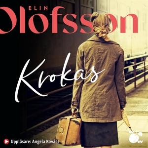 Krokas (ljudbok) av Elin Olofsson
