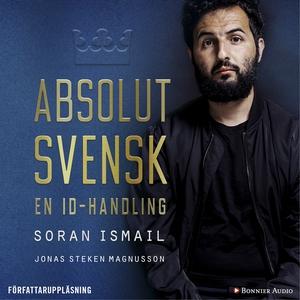 Absolut svensk : En ID-handling (ljudbok) av So