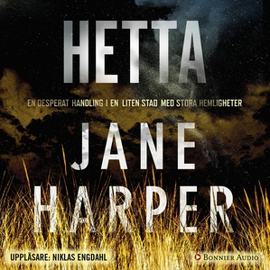 Hetta (ljudbok) av Jane Harper