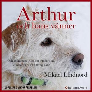 Arthur och hans vänner : Och andra berättelser