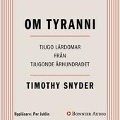 Om tyranni : Tjugo lärdomar från det tjugonde århundradet