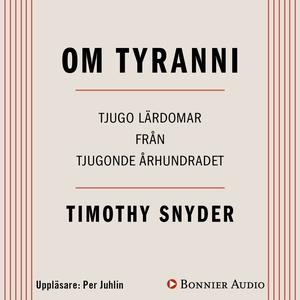 Om tyranni : Tjugo lärdomar från det tjugonde å