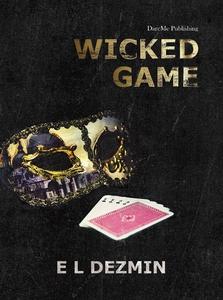 Wicked Game (e-bok) av E L Dezmin