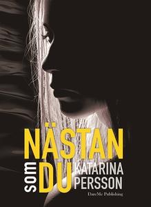 Nästan som du (e-bok) av Katarina Persson