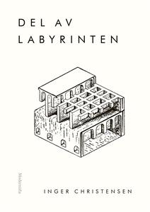 Del av labyrinten (e-bok) av Inger Christensen