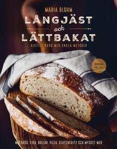 Långjäst och lättbakat : riktigt bröd med enkla