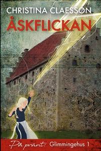 Åskflickan (e-bok) av Christina Claesson