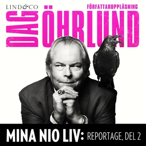 Mina nio liv: Reportage, del 2 (ljudbok) av Dag