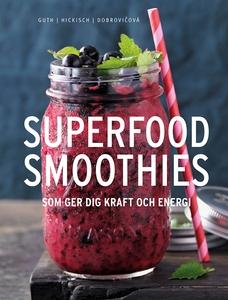 Superfoodsmoothies (e-bok) av Christian Guth, B
