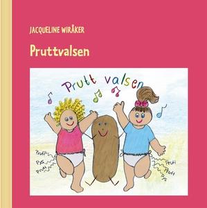 Pruttvalsen (e-bok) av Jacqueline Wiråker